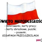 Święto Niepodległości w przedszkolu - GIGAPAKA PRZEDSZKOLAKA!
