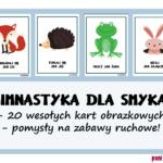 Zabawy ruchowe w przedszkolu - karty obrazkowe i inspiracje