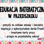 Edukacja matematyczna w przedszkolu - HITY i MITY
