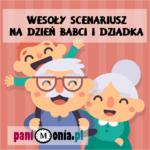 Dzień Babci i Dziadka - wesoły scenariusz