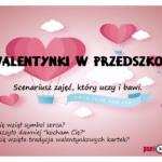 Walentynki w przedszkolu - scenariusz
