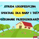 Etiuda logopedyczna dla przedszkolaków