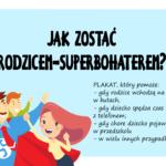 Jak zostać rodzicem-superbohaterem?