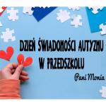 Dzień Świadomości Autyzmu w przedszkolu