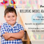 Adaptacja do przedszkola w modelu berlińskim